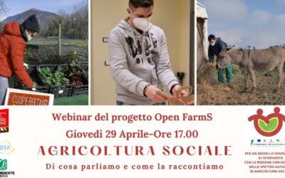"""Progetto OPEN FARMS – Webinar: """"Agricoltura sociale: di cosa parliamo e come la raccontiamo"""""""